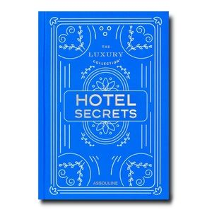 Assouline The Luxury Collection: Hotel Sec…